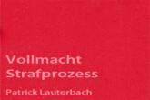 Strafprozessvollmacht RA Patrick Lauterbach